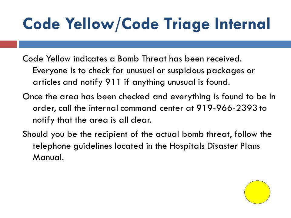 Code Yellow/Code Triage Internal