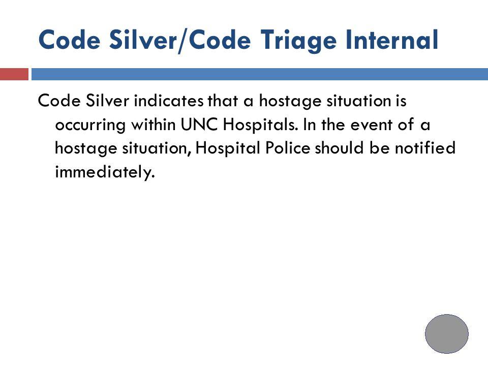 Code Silver/Code Triage Internal