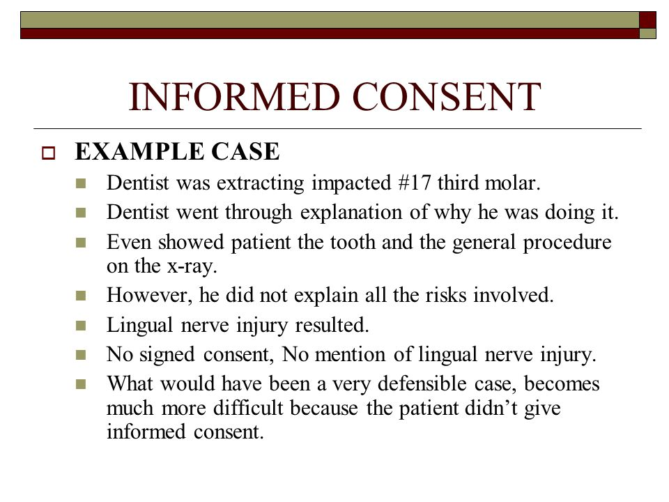 An overview of todays climate in dental malpractice actions ppt informed consent example case altavistaventures Choice Image