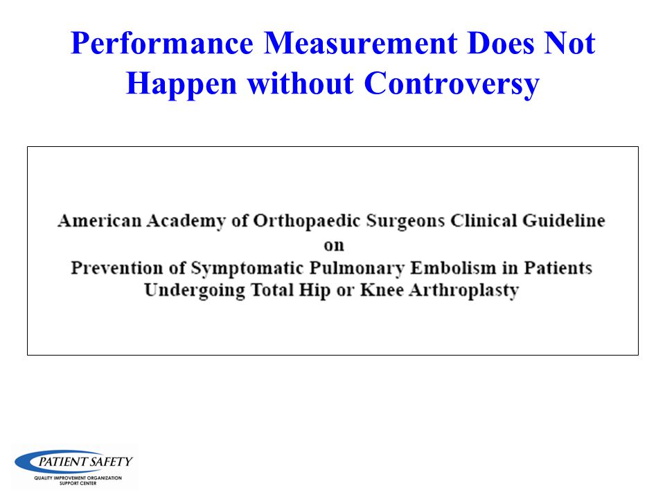 Performance Measurement Does Not Happen without Controversy