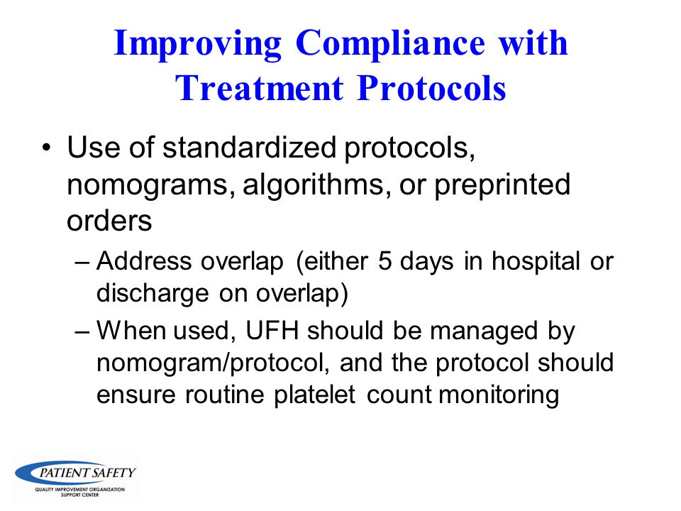 Improving Compliance with Treatment Protocols