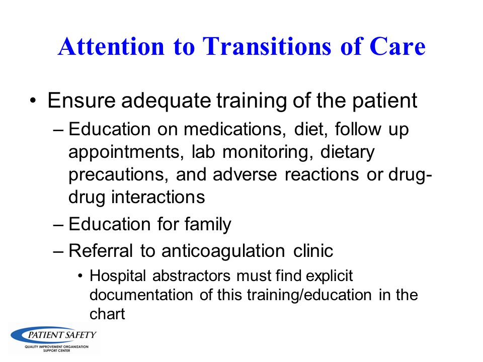 Attention to Transitions of Care