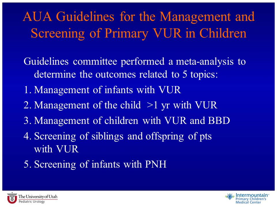 AUA Guidelines for the Management and Screening of Primary VUR in Children