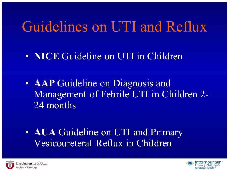 Guidelines on UTI and Reflux