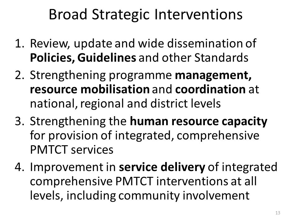 Broad Strategic Interventions