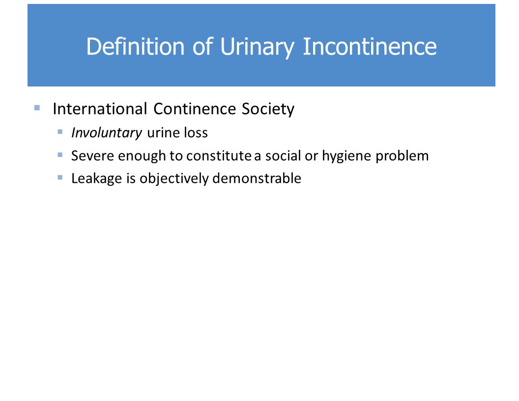 urinary incontinence and social isolation Urinary incontinence in the older adult  urinary incontinence affects about 13% of women 19–44  social complications of ui include isolation, depression, .