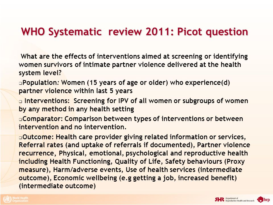 WHO Systematic review 2011: Picot question