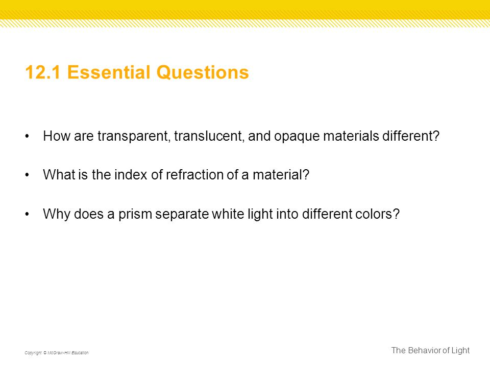 12 1 essential questions how are transparent translucent and
