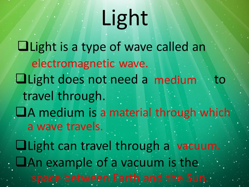 What Mediums Can Light Travel Through