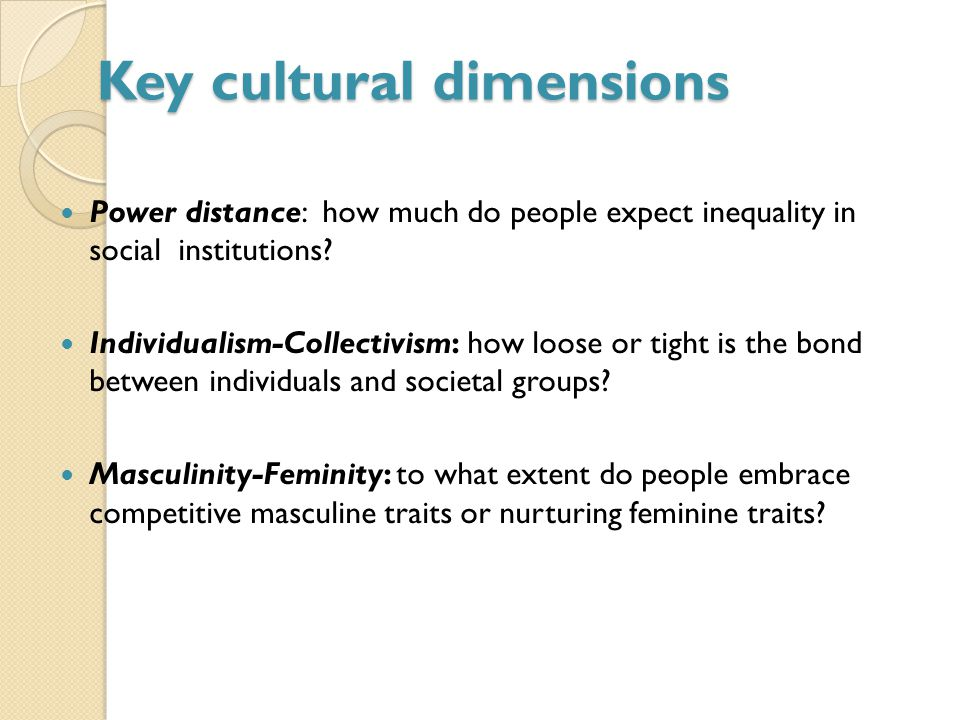 characteristics of masculinity in cultural context In very general terms, masculine cultures are about ego, feminine culture are about relationships in masculine cultures, status purchases (expensive watches, jewelry) are common and people buy more nonfiction books.