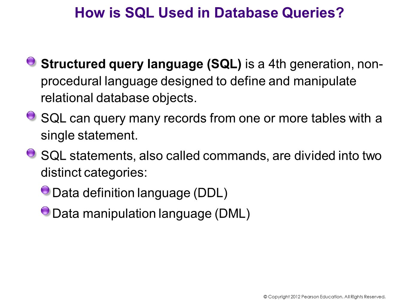 How is SQL Used in Database Queries