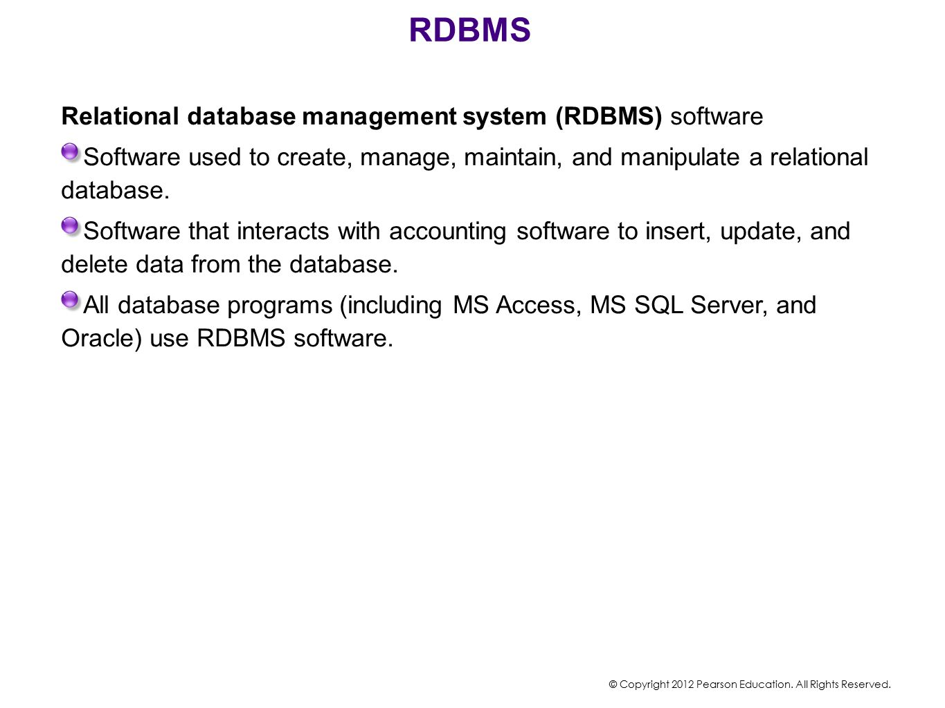RDBMS Relational database management system (RDBMS) software