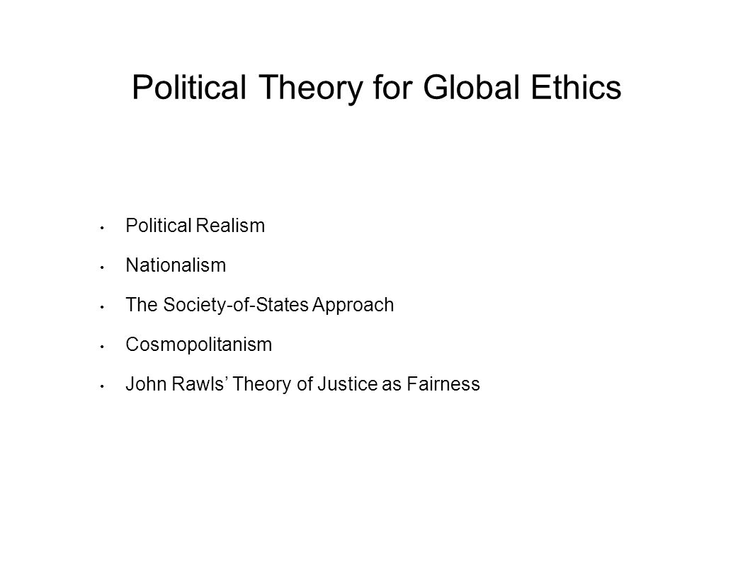 Political Theory for Global Ethics