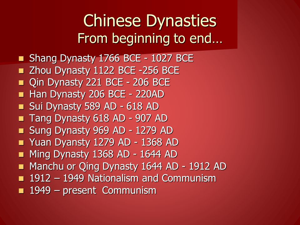 Chinese Dynasties From beginning to end…