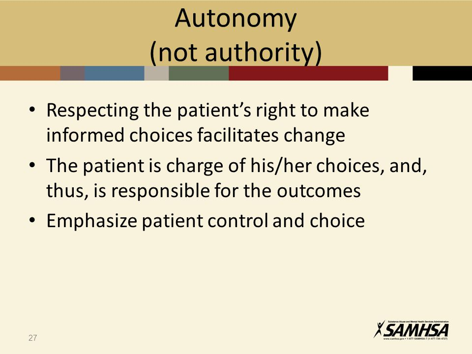 autonomy the right of a client Balancing doctor expertise and patient autonomy respects the values and autonomy of the client is ultimately a better protector of the patient's right to.
