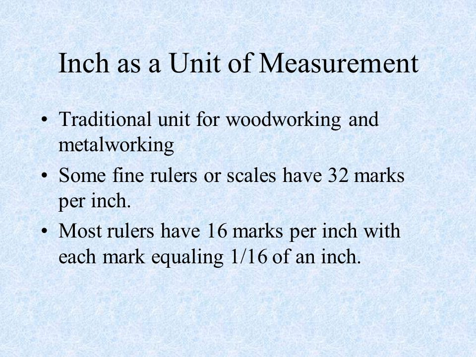 Inch as a Unit of Measurement