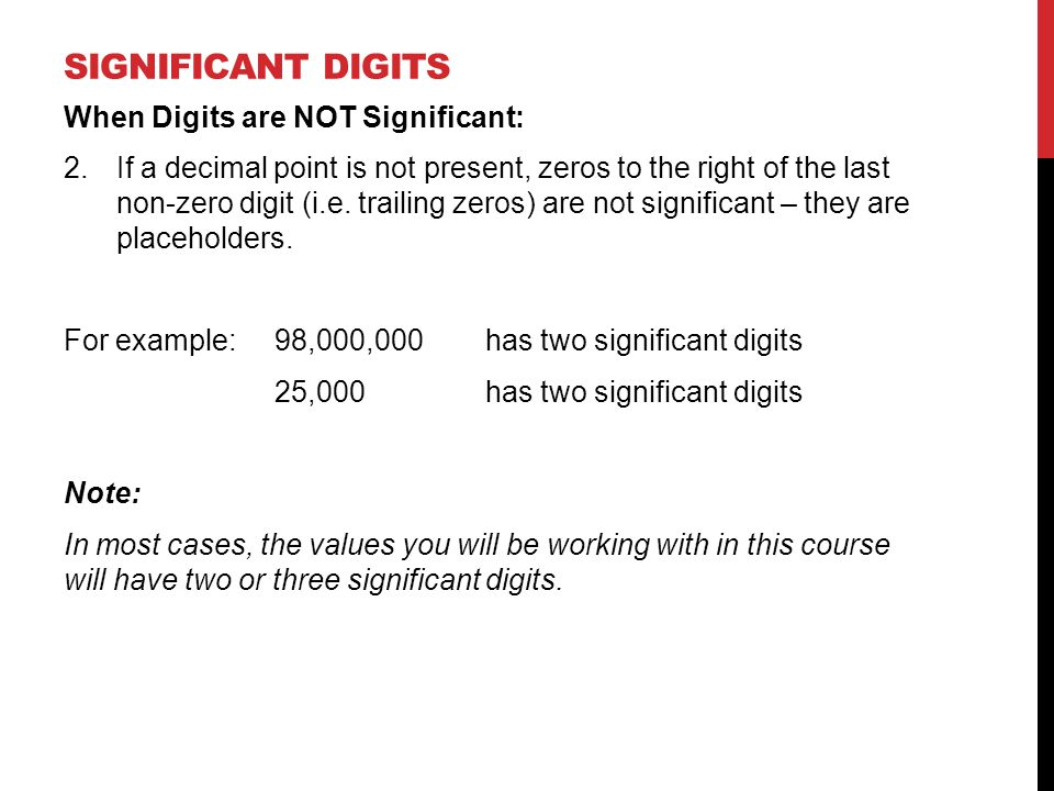 Significant digits When Digits are NOT Significant: