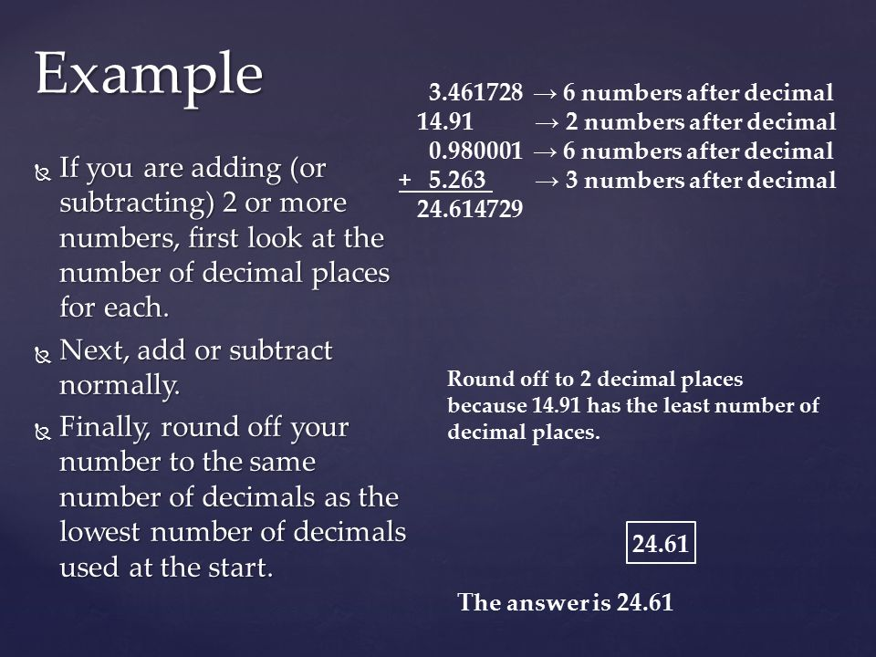 Example → 6 numbers after decimal → 2 numbers after decimal → 6 numbers after decimal.