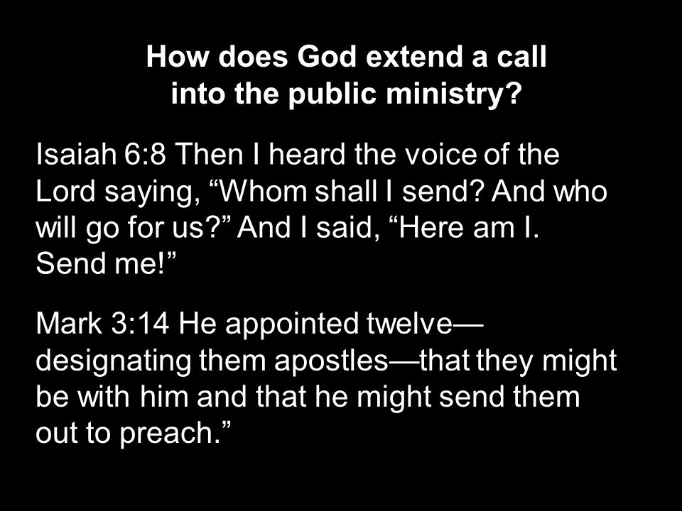 How does God extend a call into the public ministry