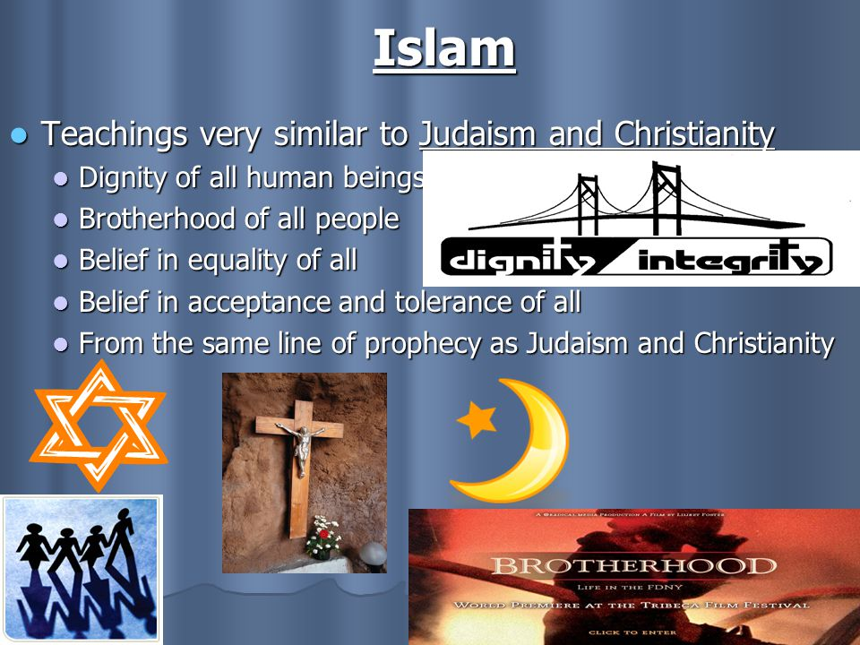 Islam Teachings very similar to Judaism and Christianity