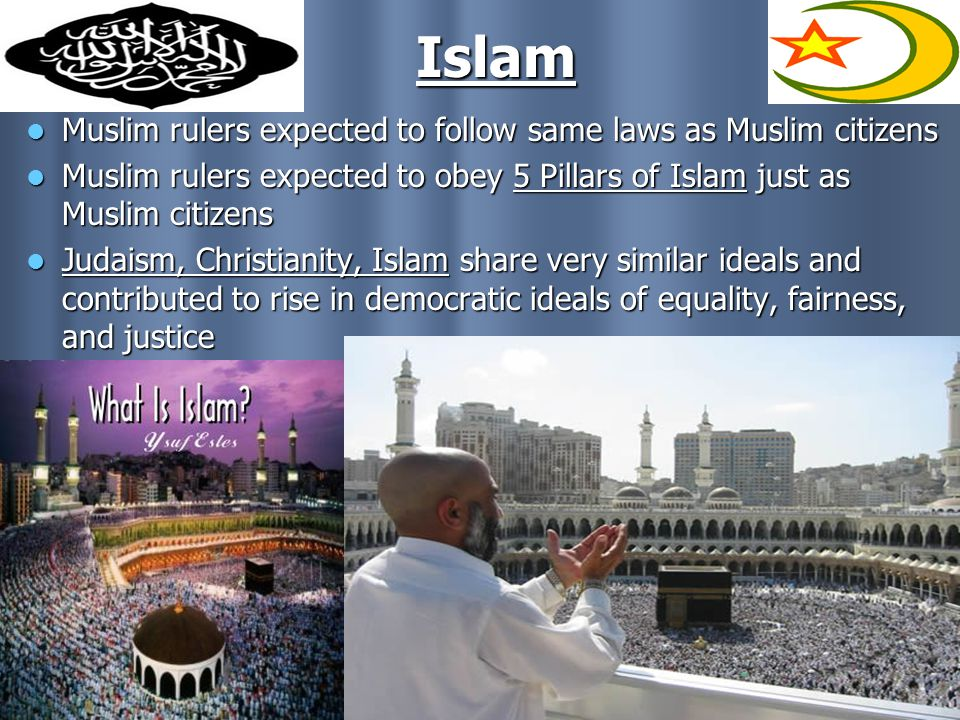 Islam Muslim rulers expected to follow same laws as Muslim citizens