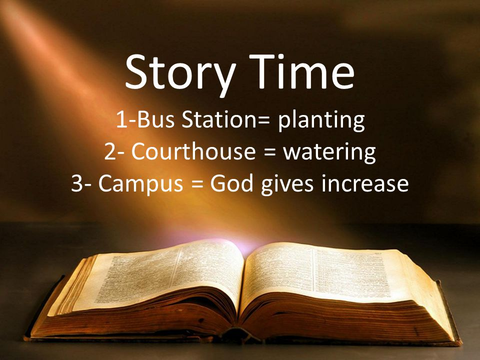 Story Time 1-Bus Station= planting 2- Courthouse = watering