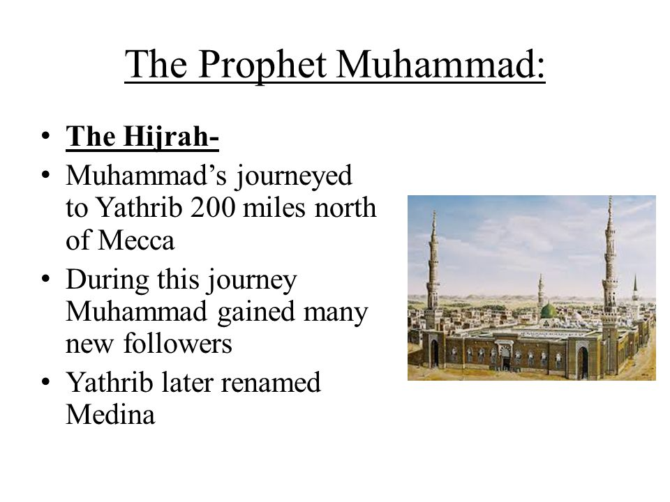 The Prophet Muhammad: The Hijrah-