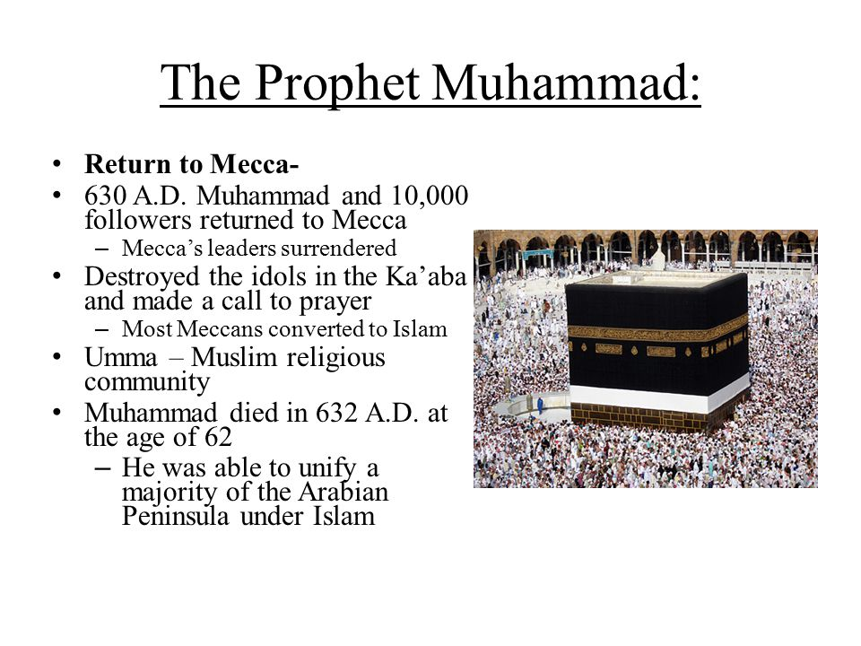 The Prophet Muhammad: Return to Mecca-