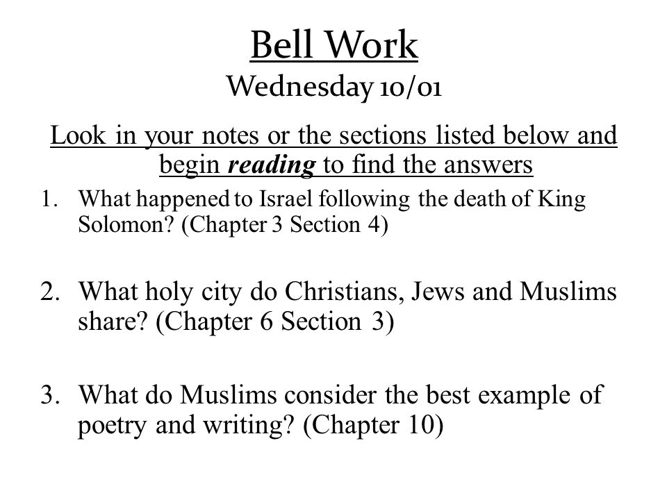 Bell Work Wednesday 10/01 Look in your notes or the sections listed below and begin reading to find the answers.