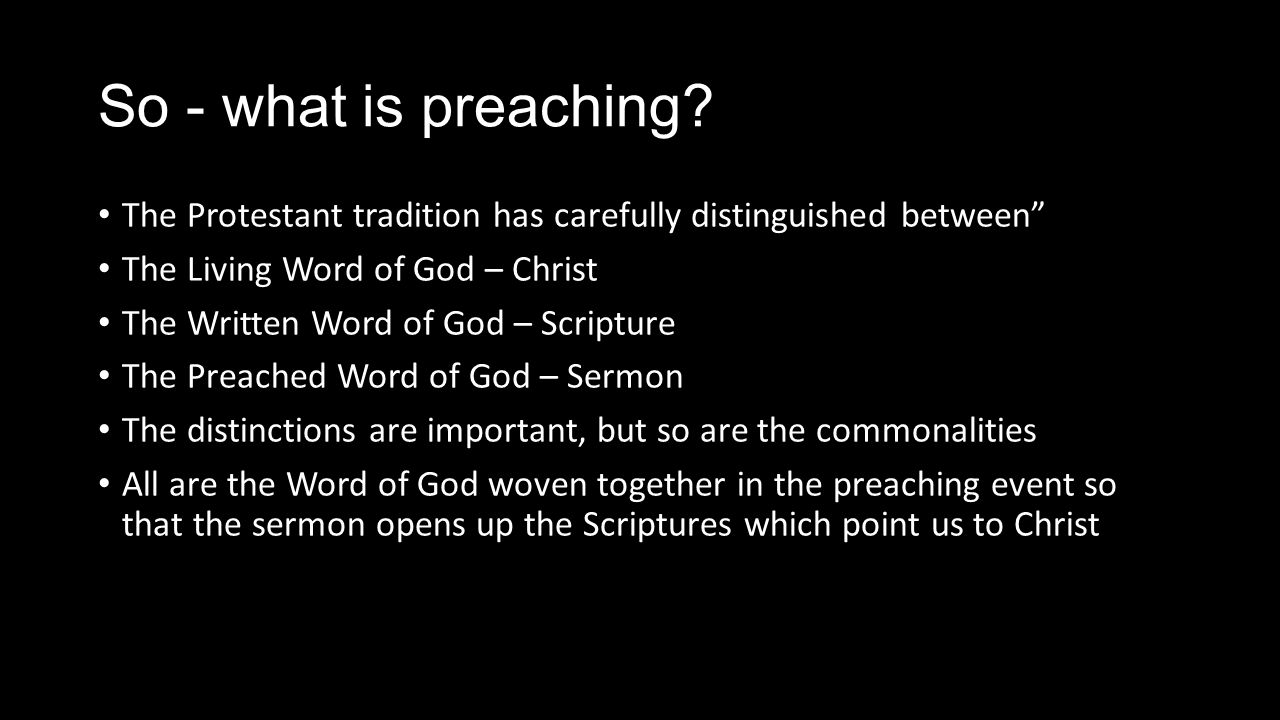 what preaching is An expository sermon follows the text of scripture, and then seeks to draw out the full meaning of it the goal of each type of sermon is to apply the word of god to the lives of the hearers in topical preaching, the speaker has the freedom to address issues being faced by his hearers.