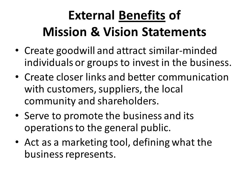 benefits of mission and vision statements marketing essay A mission statement is a statement of the company's purpose a mission statement is a logical vantage point from which to look down the road.