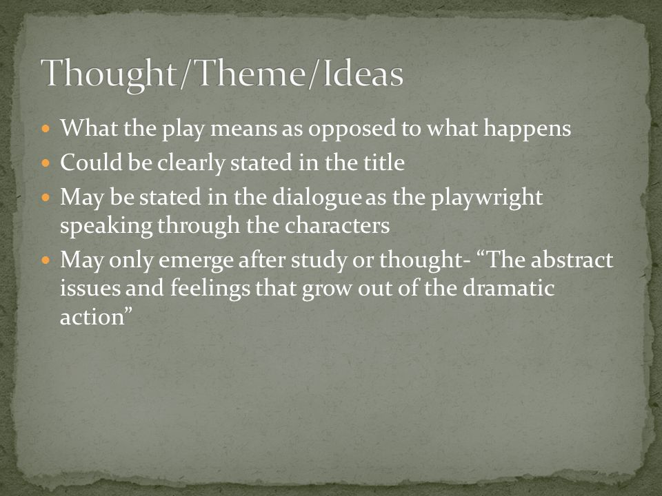 thought in a drama