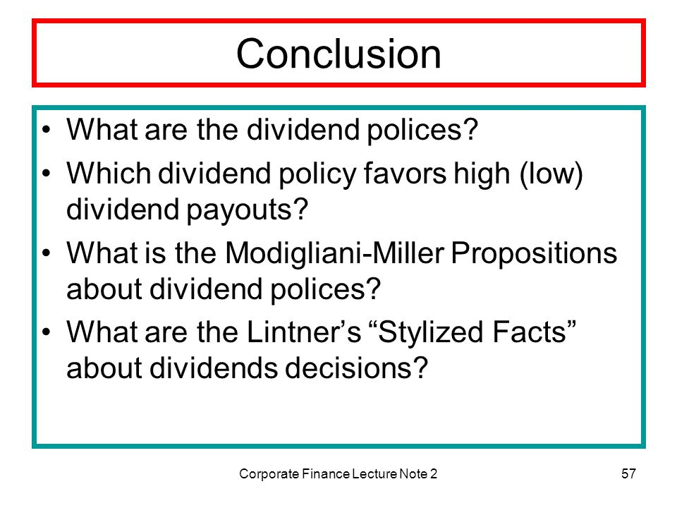the theory and arguments of dividend policy finance essay Three essays on dividend policy  dividend policy and financial distress risk  argument and highlights the idea that dividends are reliable cash flows.