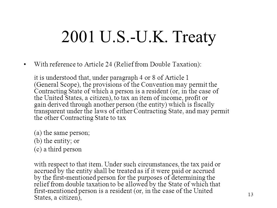 Tax treaties hybrid entities and tax planning ppt video online 2001 us uk treaty sciox Gallery