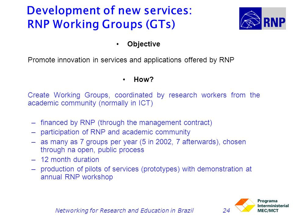 Development of new services: RNP Working Groups (GTs)