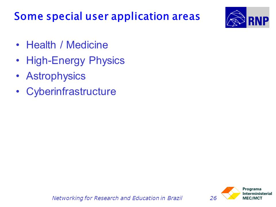 Some special user application areas