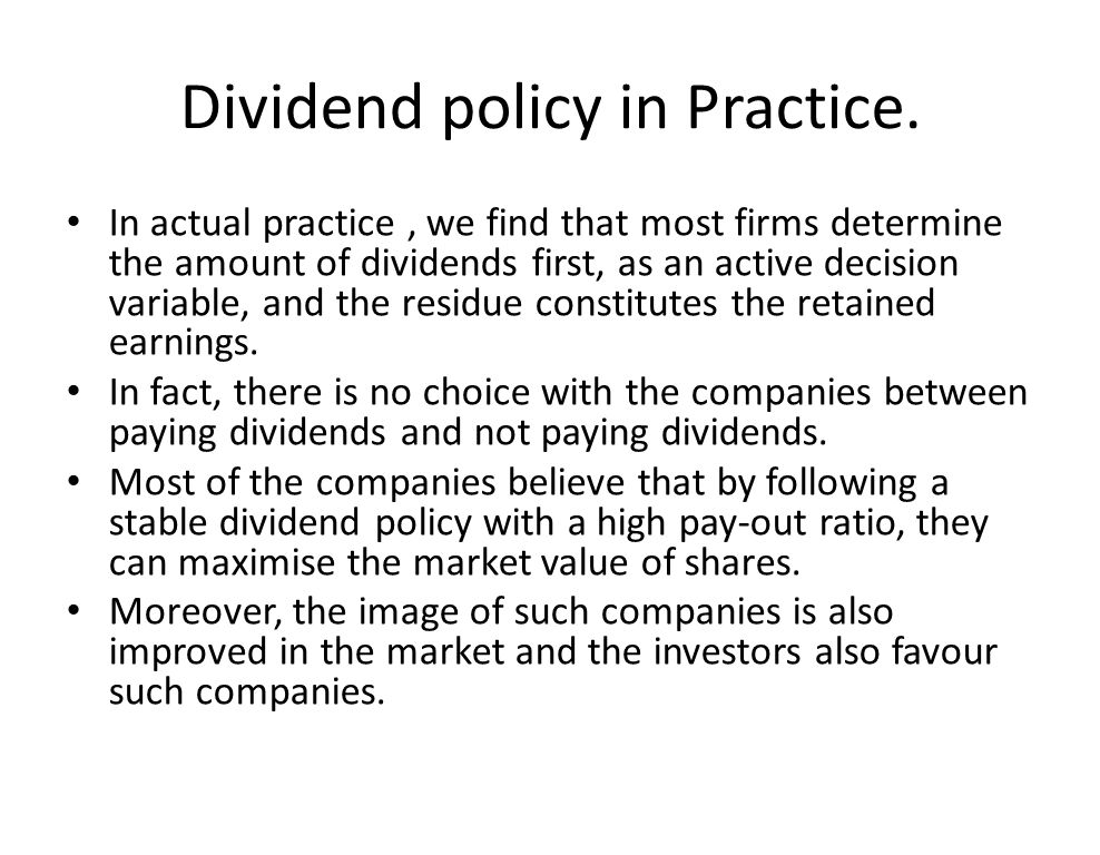 practical considerations dividend policy Does the debt/ equity policy appear consistent with the dividend decision   however, the introduction of tax considerations did change this result.