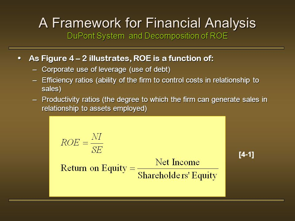 analysis ratio in roe The extended dupont model also allows for analysis of return on equity there  are so many financial ratios for a business owner to analyze that.