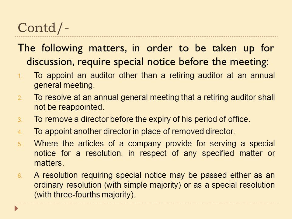 Contd/- The following matters, in order to be taken up for discussion, require special notice before the meeting: