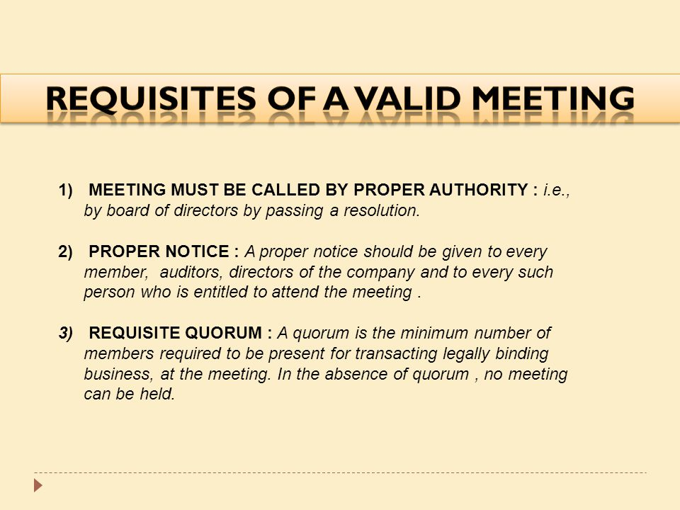 REQUISITES OF A VALID MEETING
