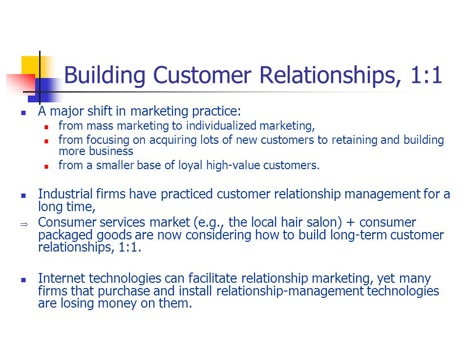 relationship marketing in attaining and retaining customers The key to the successful adaptation of relationship marketing lies in the building   making contact with a customer and attaining the first deals frequently  the  firm to retain a customer (zeithmal, berry, & parasurmana, 1996.