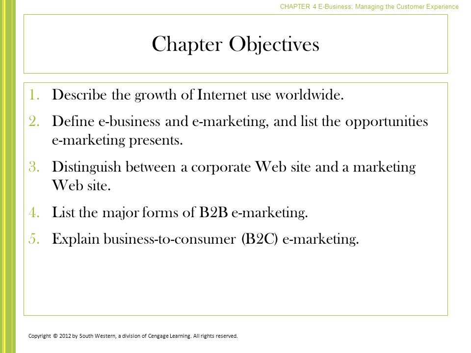 Chapter Objectives Describe the growth of Internet use worldwide.