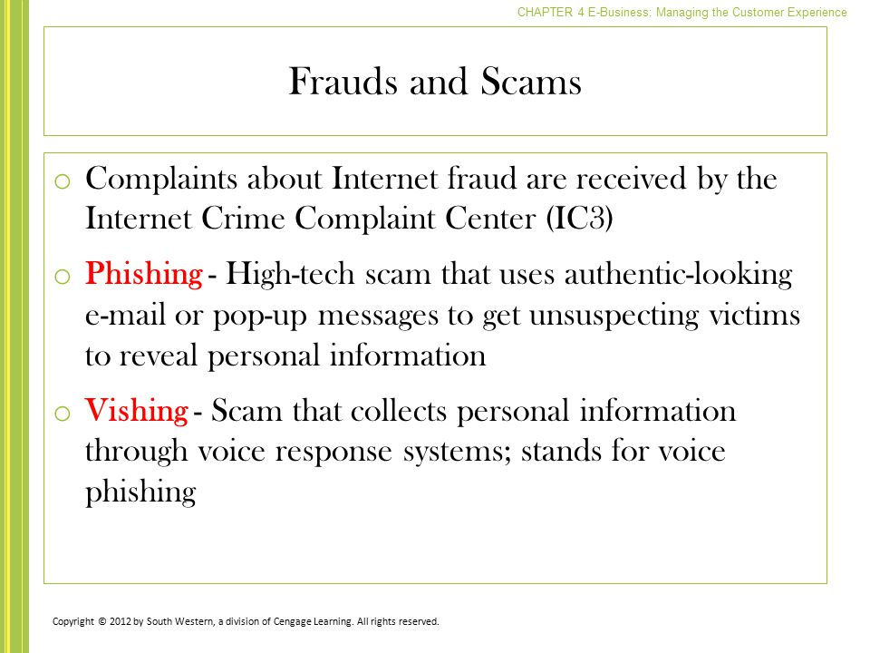 Frauds and Scams Complaints about Internet fraud are received by the Internet Crime Complaint Center (IC3)
