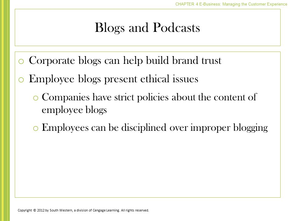 Blogs and Podcasts Corporate blogs can help build brand trust