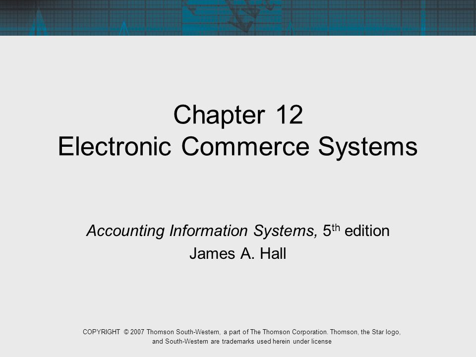 accounting electronic commerce systems Start studying e-commerce chapter 9 learn software that handles connections between electronic commerce software and accounting systems a system, such as.