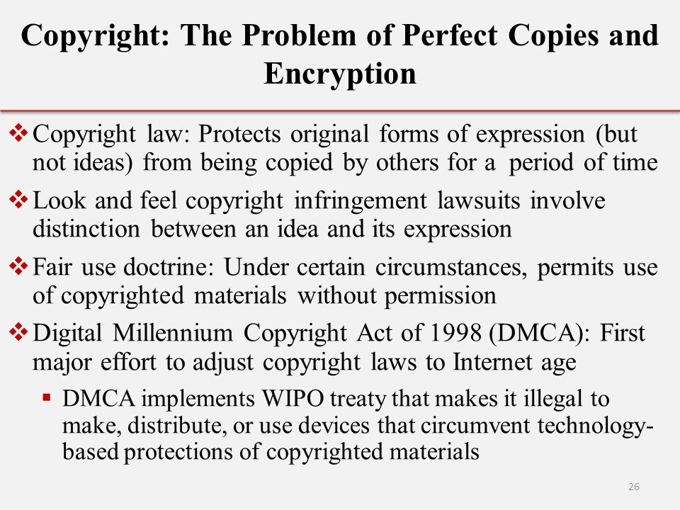 Copyright: The Problem of Perfect Copies and Encryption
