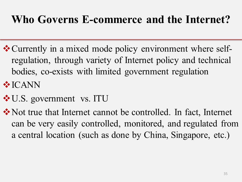 Who Governs E-commerce and the Internet