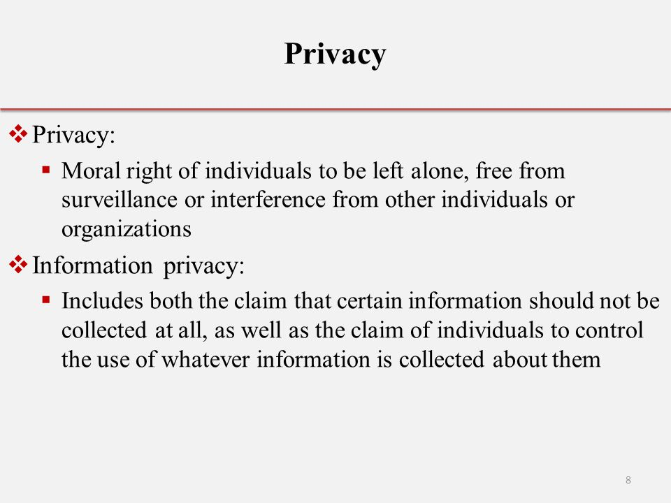 Privacy Privacy: Information privacy: