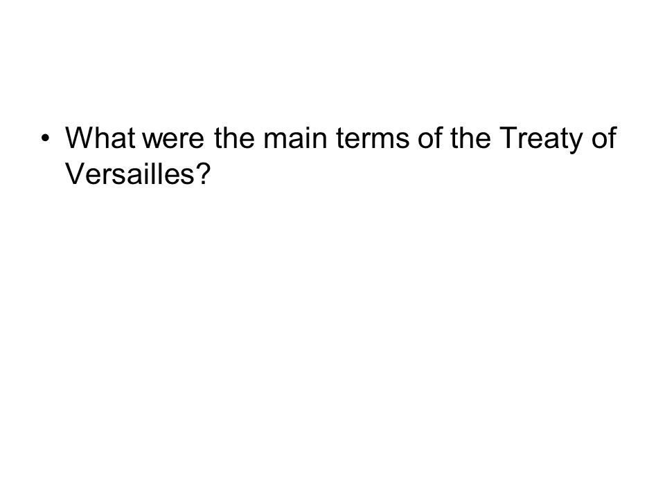 What were the main terms of the Treaty of Versailles