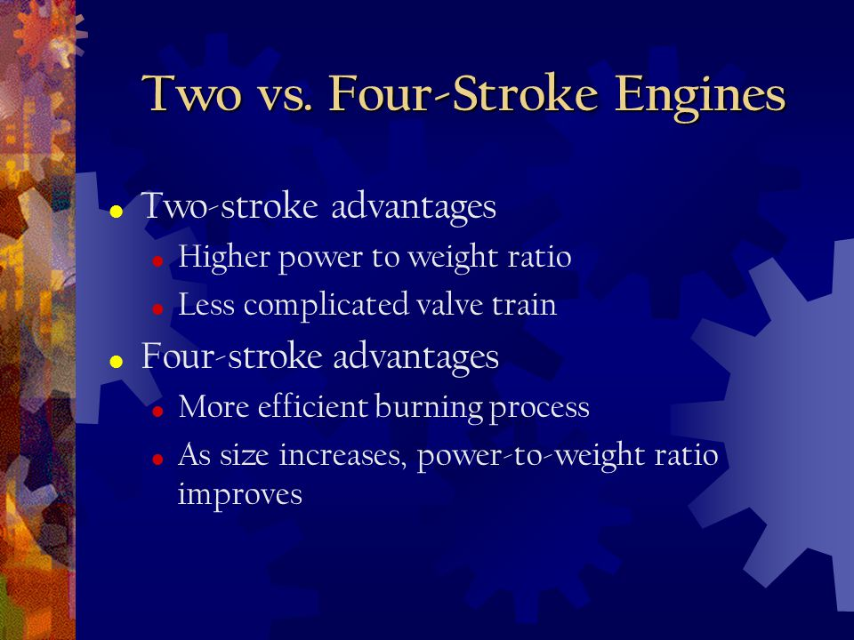 Two vs. Four-Stroke Engines